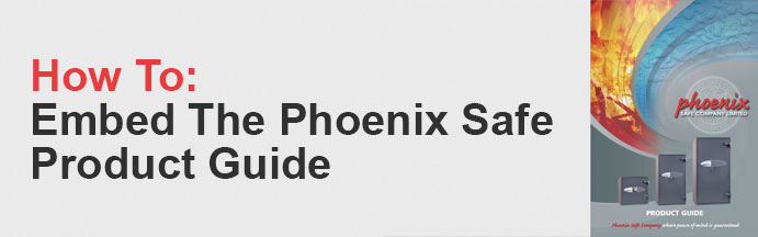 How To Embed The Phoenix Safe Product Guide Cover Photo